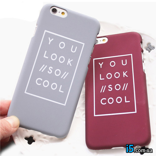 Чехол You Look So Cool на Iphone 6/6s